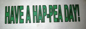 Have a Hap-pea Day